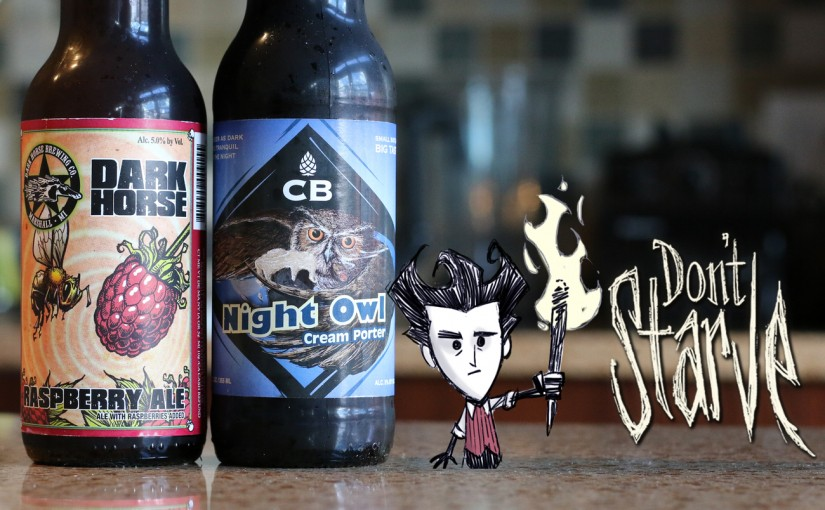 Don't Starve, Dark Horse Raspberry Ale, Craft Brewers Night Owl Cream Porter