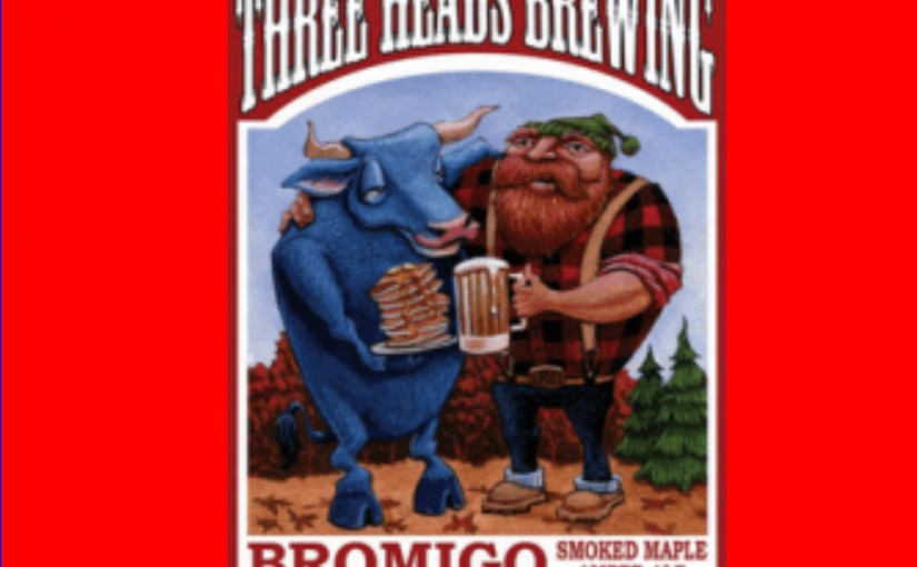 Brewelist Advent Calendar Day 10: Three Heads Brewing Bromigo Smoked Maple Amber Ale