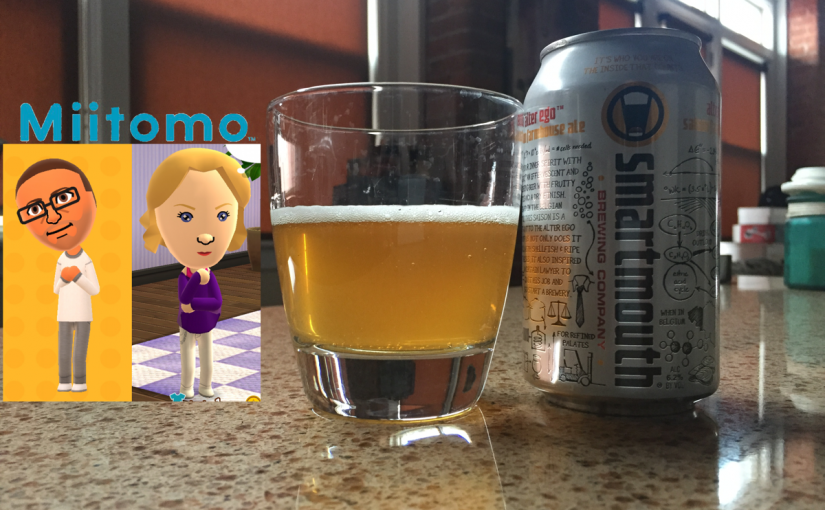 Miitomo and Alter Ego from Smartmouth Brewing Company