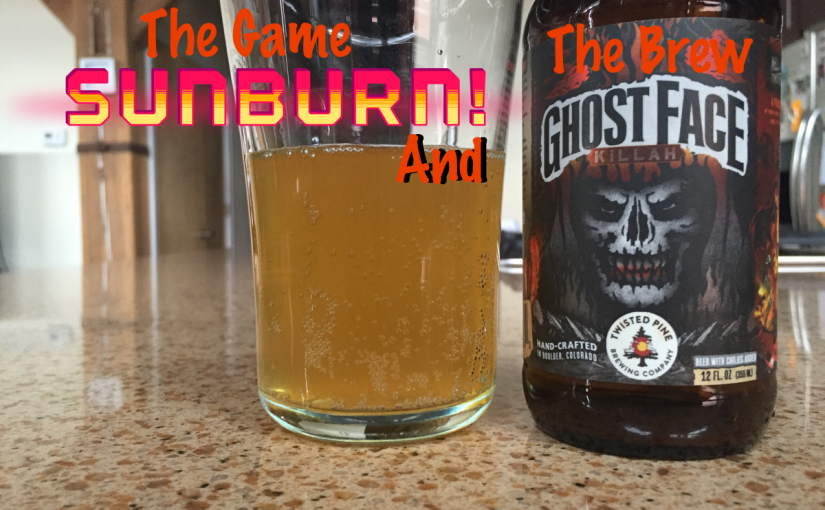 Sunburn! And Ghost Face Killah from Twisted Pine Brewing Company
