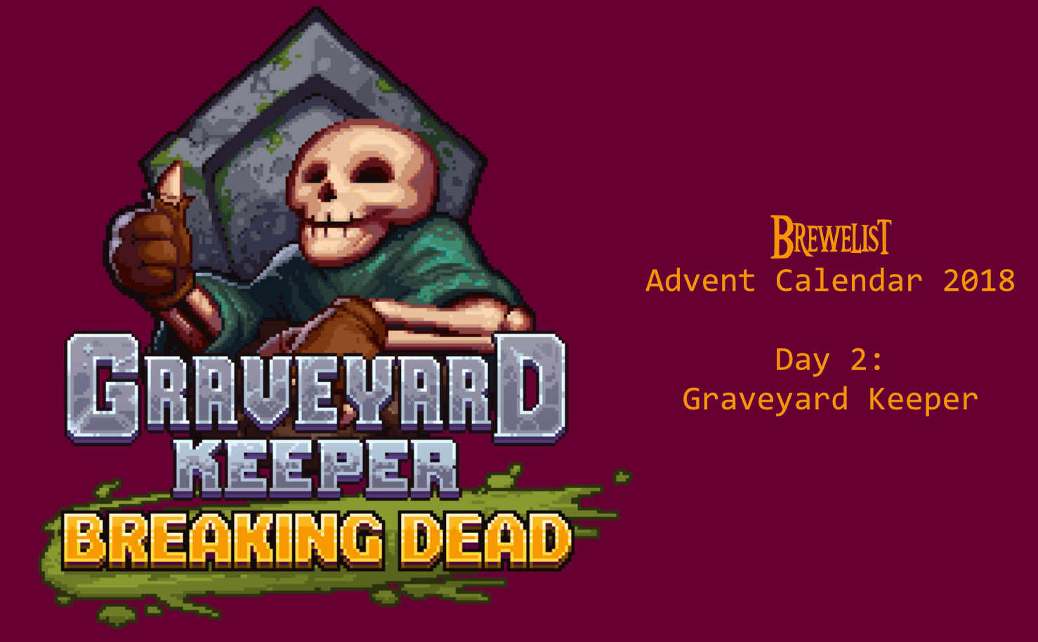 Graveyard Keeper from TinyBuild and Lazy Bear Games